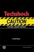 Techshock: Caution