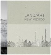 Land/Art: New Mexico