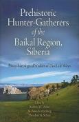 Prehistoric Hunter-gatherers of the Baikal Region, Siberia