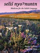 Selis Nyohnuntn/Medicine for the Salish Language