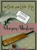 The Case of the Late Pig (Albert Campion Mysteries