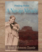Finding Helen - a Navajo Miracle