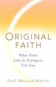 Original Faith