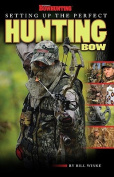 Setting Up the Perfect Hunting Bow