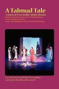 A Talmud Tale: A Musical