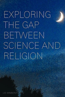 Exploring the Gap Between Science and Religion
