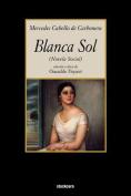 Blanca Sol [Spanish]