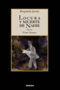 Locura y Muerte de Nadie [Spanish]