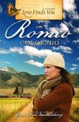 Love Finds You in Romeo, Colorado