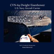 CVN-69 Dwight D. Eisenhower, U.S. Navy Aircraft Carrier