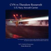 Cvn-71 Theodore Roosevelt, U.S. Navy Aircraft Carrier