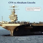 CVN-72 ABRAHAM LINCOLN, U.S. Navy Aircraft Carrier