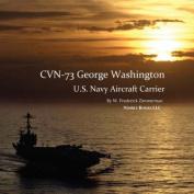CVN-73 GEORGE WASHINGTON, U.S. Navy Aircraft Carrier