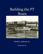 Building the PT Boats