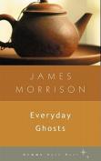 Everyday Ghosts