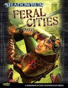 Shadowrun: Feral Cities