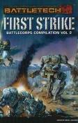 First Strike Battlecorps Anthology, Volume 2 (Battletech