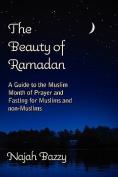 The Beauty of Ramadan
