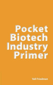 Pocket Biotech Industry Primer