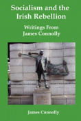Socialism and the Irish Rebellion