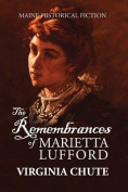 The Remembrances of Marietta Lufford