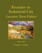 Frontier to Industrial City