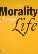 Morality in Social Life
