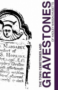Town Cemeteries and Gravestones of Hadley Massachusetts