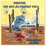 Preston, the Not-So-Perfect-Pig [Large Print]