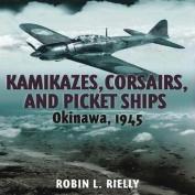Kamikazes, Corsairs, and Picket Ships