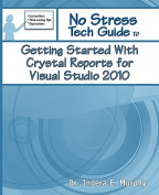 Getting Started with Crystal Reports for Visual Studio 2010
