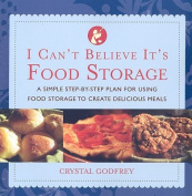I Can't Believe It's Food Storage