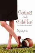 Sidelines and Stilettos