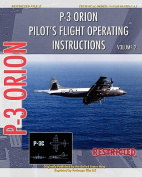 P-3 Orion Pilot's Flight Operating Instructions Vol. 2