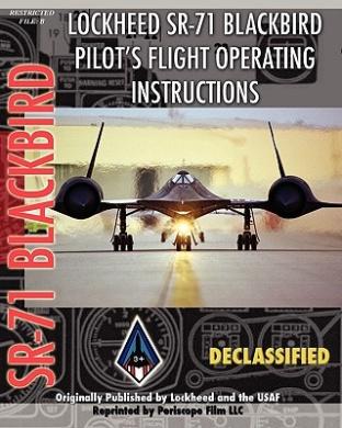 Lockheed SR-71 Blackbird Pilot's Flight Operating Instructions