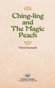 Ching-Ling and the Magic Peach