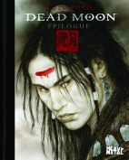 Dead Moon Epilogue [With DVD]