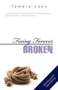 Fixing Forever Broken