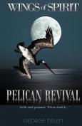 Pelican Revival