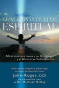 El Alucinante Viaje Espiritual [Spanish]