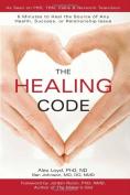 The Healing Code [Hardback]