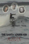 The Santa Louise Kid - Murder