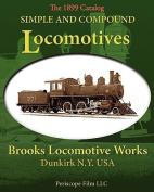 Simple and Compound Locomotives Brooks Locomotive Works