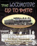The Locomotive Up To Date