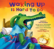Waking Up Is Hard to Do [With CD (Audio)]