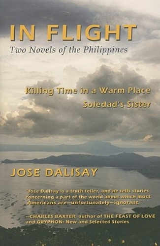 In Flight: Two Novels of the Philippines by Jose Dalisay.