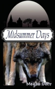 Midsummer Days