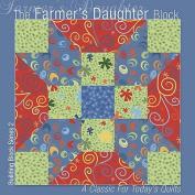 The Farmer's Daughter Block