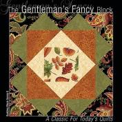 The Gentlemen's Fancy Block