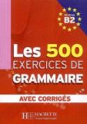 Les 500 Exercices De Grammaire [FRE]